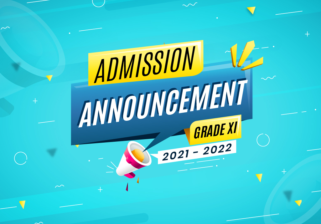Grade XI Admission Announcement for the Academic Year 2021 – 2022