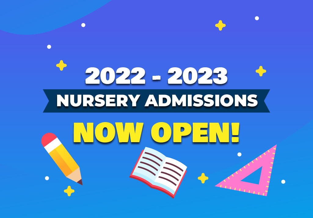 Nursery Admission Announcement for the Academic Year 2022 – 2023